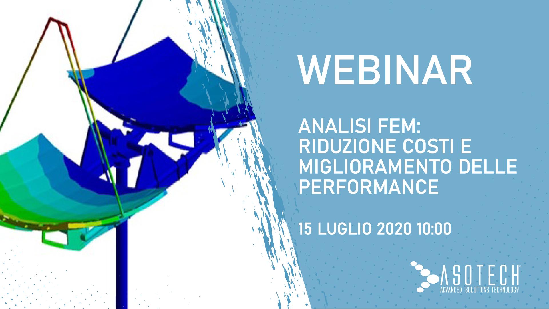 WEBINAR: Analisi FEM, riduzione costi e miglioramentoperformance