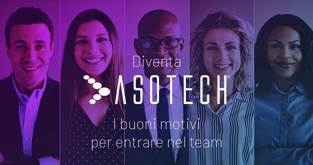 Diventa-asotech-i-buoni-motivi-per-entrare-nel-team-mobile